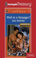 Wed To a Stranger?