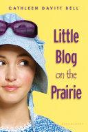 Pdf Little Blog on the Prairie