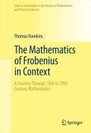 The Mathematics of Frobenius in Context [Pdf/ePub] eBook