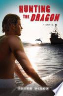Hunting the Dragon
