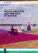 Photo Archives and the Idea of Nation