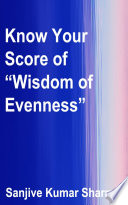 Know Your Score of    Wisdom of Evenness