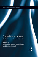 The Making of Heritage
