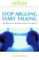 Stop Arguing, Start Talking Book