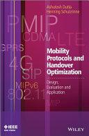 Mobility Protocols and Handover Optimization