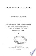 Waverley Novels  The talisman  The two drovers  My Aunt Margaret s mirror  The tapestried chamber  The laird s Jock  1862 Book