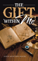 THE GIFT WITHIN ME