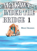 Arakawa Under the Bridge, 1