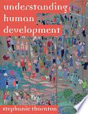 Understanding Human Development