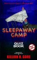 Sleepaway Camp Unauthorized Quiz Book