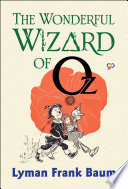 Free The Wonderful Wizard of Oz Read Online