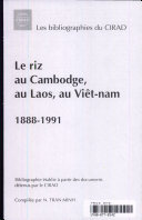 Le riz au Cambodge, au Laos, au Viêt-nam, 1888-1991