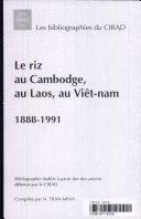 Le riz au Cambodge, au Laos, au Viêt-nam, 1888-1991 ebook