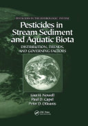 Pesticides in Stream Sediment and Aquatic Biota ebook