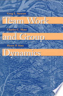 Team Work and Group Dynamics