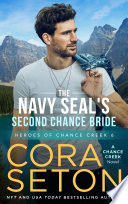 The Navy SEAL s Second Chance Bride