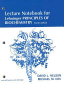 Lehninger Principles of Biochemistry Lecture Notebook