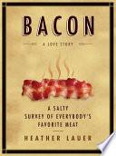 Bacon  A Love Story