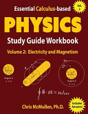 Essential calculus-based physics study guide workbook :