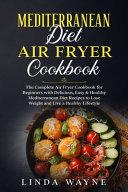 Mediterranean Diet Air Fryer Cookbook