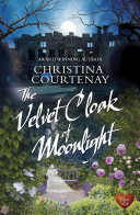 The Velvet Cloak of Moonlight (Choc Lit)