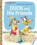 Duck and His Friends