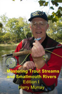 Mastering Trout Streams and Smallmouth Rivers