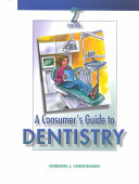 A Consumer s Guide to Dentistry Book