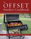 Pdf The Offset Smoker Cookbook