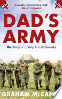 Dad   s Army  The Story of a Very British Comedy  Text Only