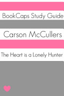 The Heart is a Lonely Hunter (Study Guide) [Pdf/ePub] eBook