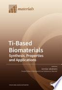 Ti Based Biomaterials Book