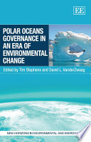 Polar Oceans Governance in an Era of Environmental Change