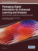 Packaging Digital Information for Enhanced Learning and Analysis  Data Visualization  Spatialization  and Multidimensionality