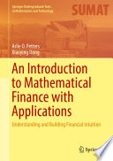 An Introduction to Mathematical Finance with Applications Book