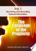 The Language of the Prophetic