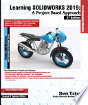 Learning Solidworks 2019 A Project Based Approach 3rd Edition