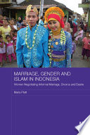 Marriage  Gender and Islam in Indonesia