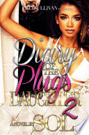Diary of the Plug's Daughter 2