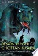 The Demon Hunter of Chottanikkara
