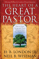The Heart of a Great Pastor