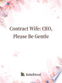 Contract Wife  CEO  Please Be Gentle