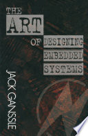 The Art of Designing Embedded Systems