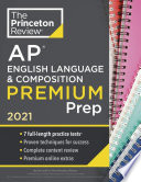 Princeton Review AP English Language & Composition Premium Prep 2021