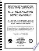 Sky Harbor International Airport  Master Plan Update Improvements