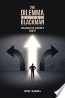 The Dilemma of the Blackman