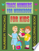 Trace Numbers for Workbook for Kids