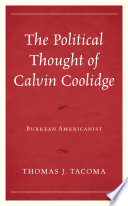 The Political Thought of Calvin Coolidge Book PDF