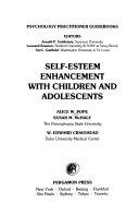 Self esteem Enhancement with Children and Adolescents