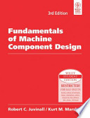FUNDAMENTALS OF MACHINE COMPONENT DESIGN, 3RD ED (With CD )